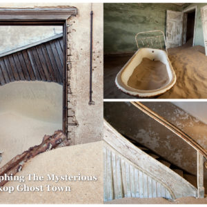 Extraordinary Vision - Kolmanskop Article